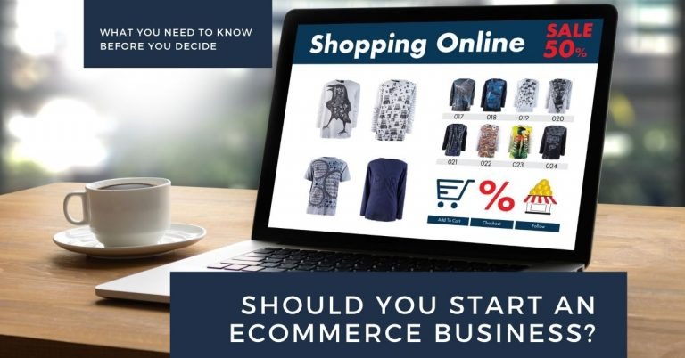Should I Start an eCommerce Business in 2021? [Pros & Cons]